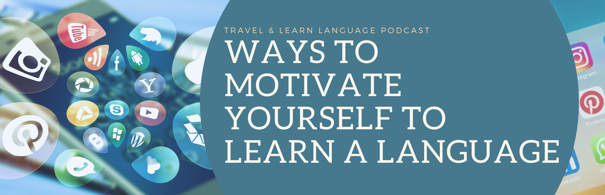 ways to motivate yourself to learn a language